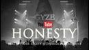 GYZE HONESTY feat Ettore Rigotti OFFICIAL LYRICS VIDEO