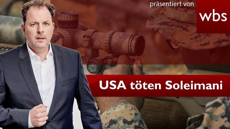 USA töten iranischen General War das erlaubt Nutzerfrage XXL Rechtsanwalt Christian Solmecke