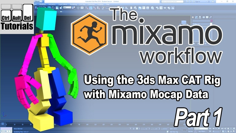 The Mixamo Workflow - Using Mocap with the 3ds Max CAT Rig - Part 1 of 6