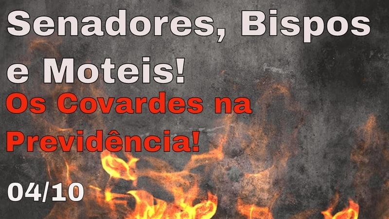 Senadores Moteis e Bispos do Mal na Reforma da Previdência! Romário Collor e Renan surpreendem!