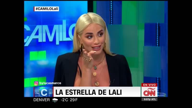Lali habló de todo con Camilo en CNN - 6⁄11⁄2019