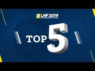 LNF2019 - Top 5 - Gols - 5ª Semana