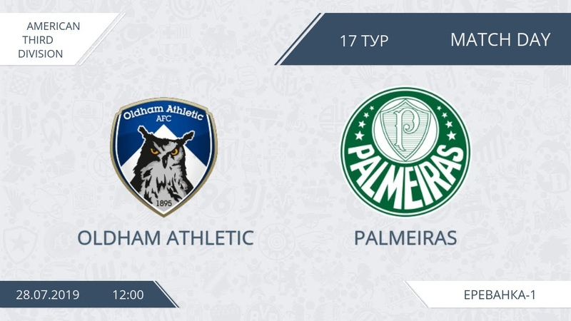 AFL19 America Third Division Day 17 Oldham Athletic Palmeiras