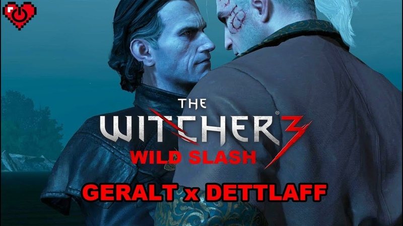WITCHER 3 WILD SLASH ♥ Geralt x Dettlaff