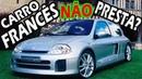 CARRO FRANCÊS REALMENTE NÃO PRESTA