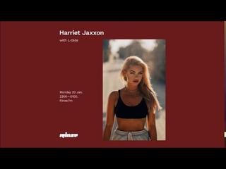 Harriet Jaxxon L-Side - Rinse FM - 20.01.2020