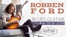 Blues Guitar with Robben Ford