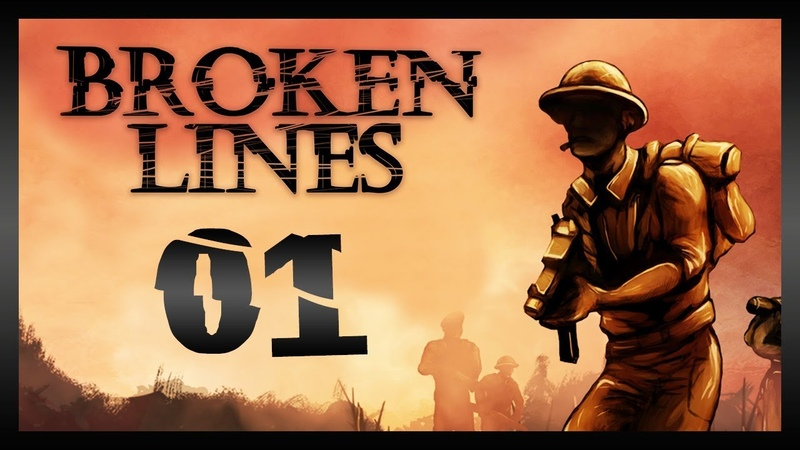 Let's Play BROKEN LINES Gameplay PC Part 1 (ALTERNATE HISTORY WWII)