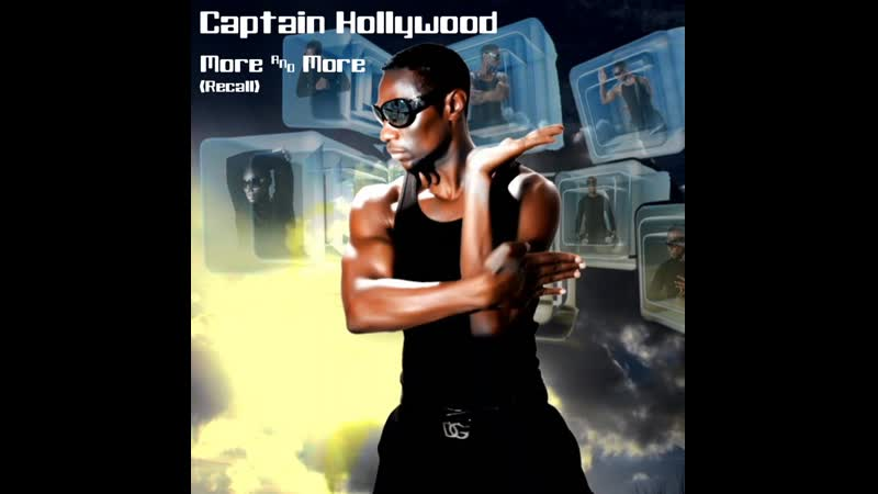 Captain Hollywood - More And More (Recall) BIP Records 2008