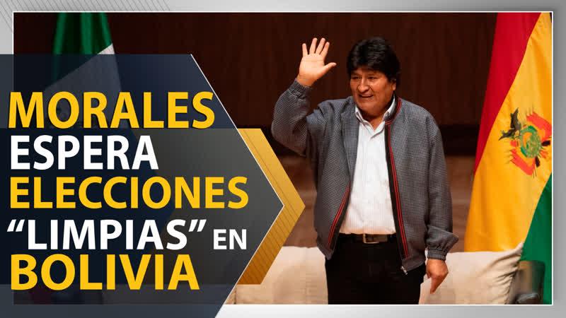 """Morales espera elecciones limpias"""" y transparentes"""" en Bolivia"""
