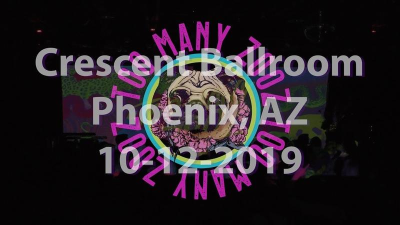 Too Many Zooz Crescent Ballroom 10-12-2019