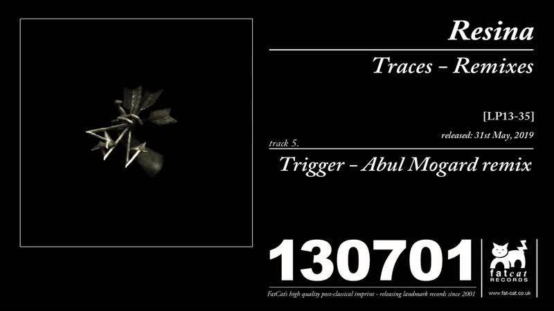 Resina Trigger Abul Mogard remix