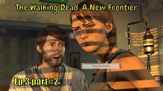 The Walking Dead: A New Frontier 😈'' Javi was chased away by David '' 👿 - Ep.3 part #2
