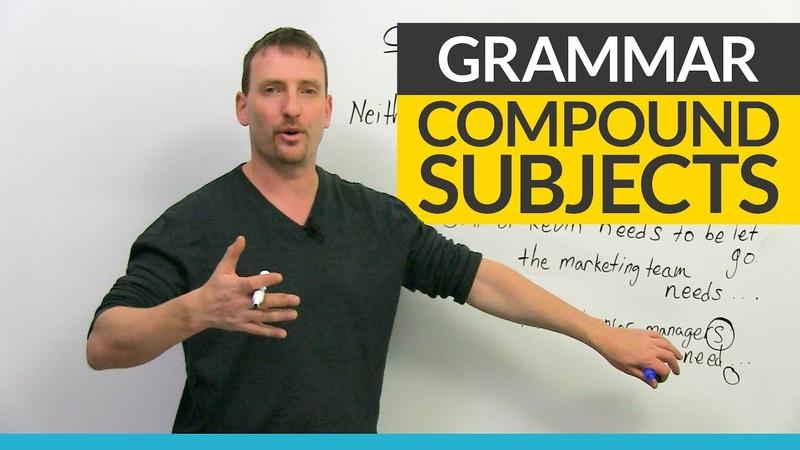 English Grammar Compound Subjects Verb Agreement
