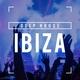 Deep House - Ibiza Nights