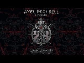 Axel Rudi Pell – Magic Moments: 25th Anniversary Special Show