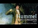 Hummel: Piano Concertos, Volume 1