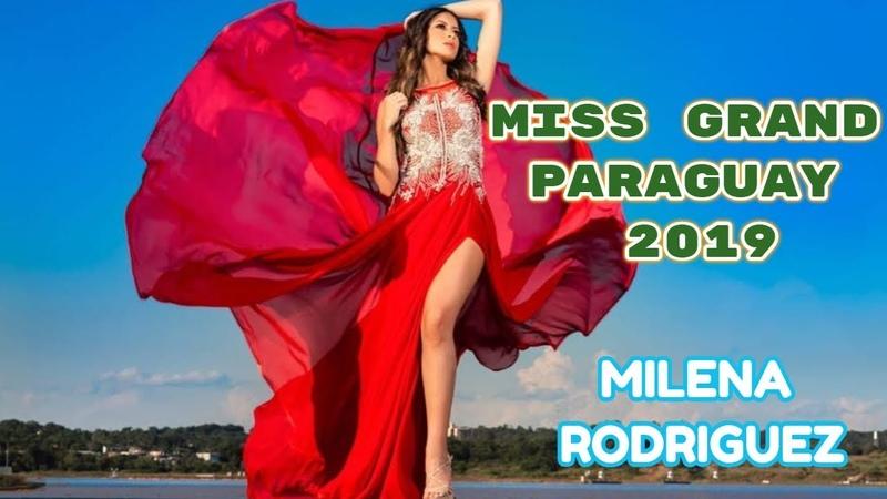 MISS GRAND PARAGUAY 2019 Milena Rodríguez