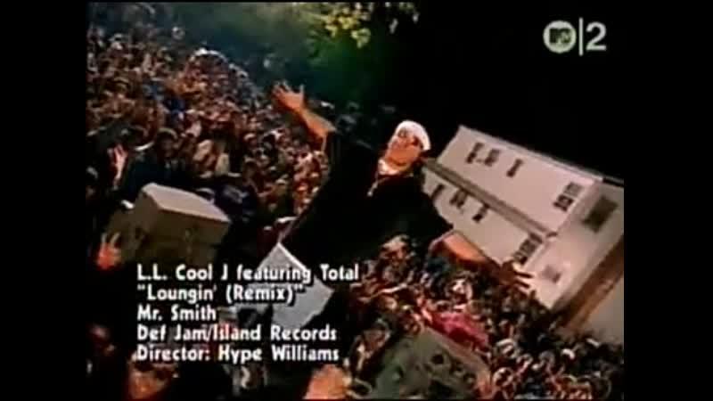 Ll cool j total loungin' remix mtv2