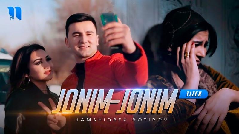 Jamshidbek Botirov Jonim jonim tizer Жамшидбек Ботиров Жоним жоним тизер