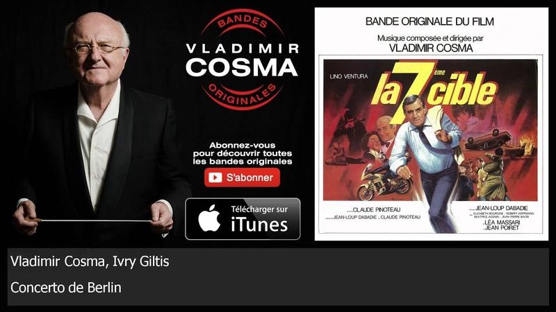 Vladimir Cosma, Ivry Giltis - Concerto de Berlin