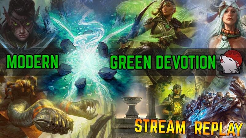 🌲 [Modern] Green Devotion 🟢 AspiringSpike List - Pioneer goes Modern! 🏈 A Million Punts!