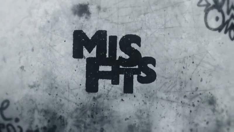 Misfits   Отбросы — заставка