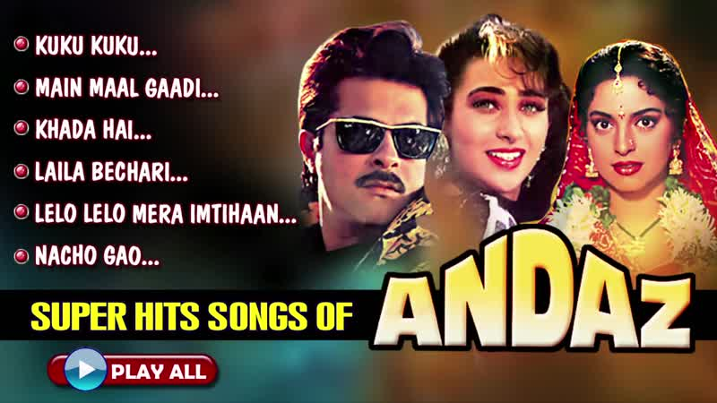 Andaz All Songs Collection