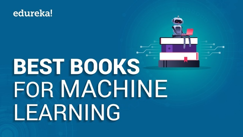 Top 10 Books for Machine Learning | Best Machine Learning Books for Beginners And Advanced | Edureka