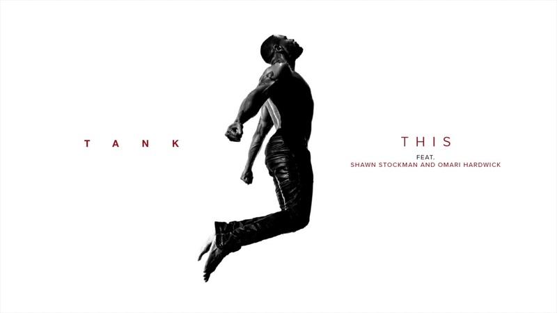 Tank This feat Shawn Stockman Omari Hardwick Official Audio