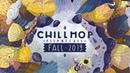 🍁Chillhop Essentials Fall 2019 chill lofi hiphop beats
