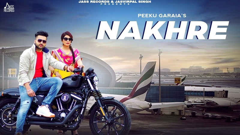 Nakhre | (Full HD) | Peeku Garaia | New Punjabi Songs 2020 | Jass Records