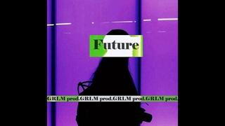 "GRLM PROD. ""FUTURE"" 90 BPM FREE BEAT БЕСПЛАТНЫЙ БИТ БЕЗ ТЭГОВ NO TAGS 100%АВТОРСТВО AUTHORSHIP"