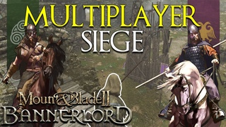 Mount & Blade 2: Bannerlord | MULTIPLAYER SIEGE GAMEPLAY | Battania VS. Empire