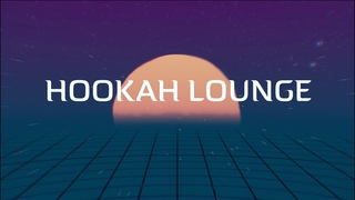 HOOKAH LOUNGE   SMOKE MUSIC   HOOKAH MIX