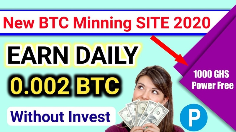 New Free Bitcoin Could mining site 2020 Earn 0 002 BTC Without Investment 1000 GH s Power Free