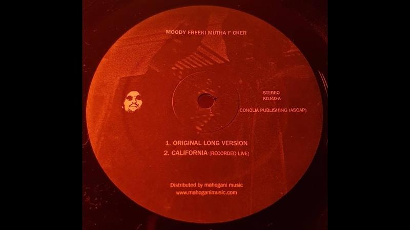 Moody - Freeki Mutha F cker (Original Long Version)