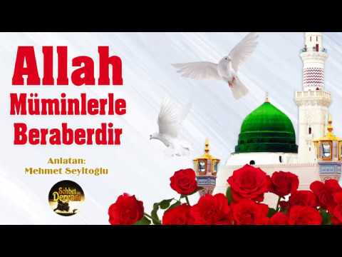 Allah Müminlerle Beraberdir - Sohbet Deryası