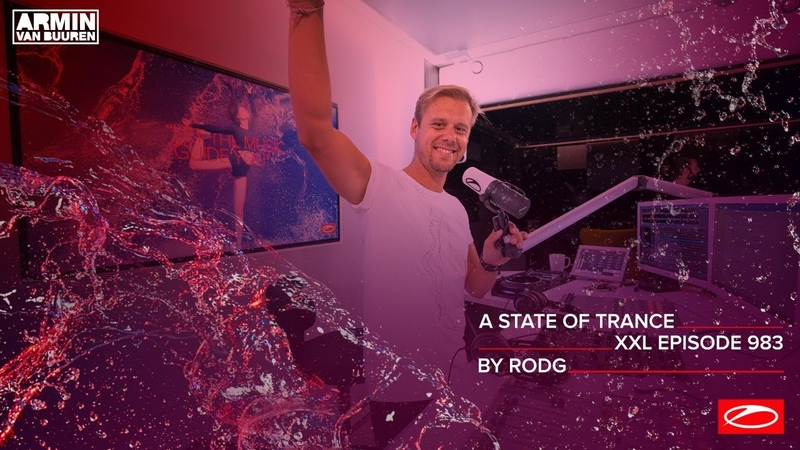 A State Of Trance Episode 983 XXL Guest Mix Rodg @A State Of Trance