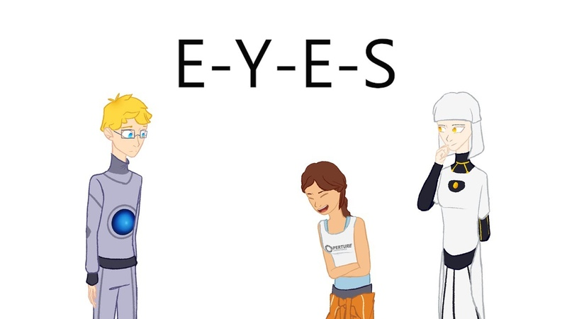 What does e y e s spell Portal 2 Animatic