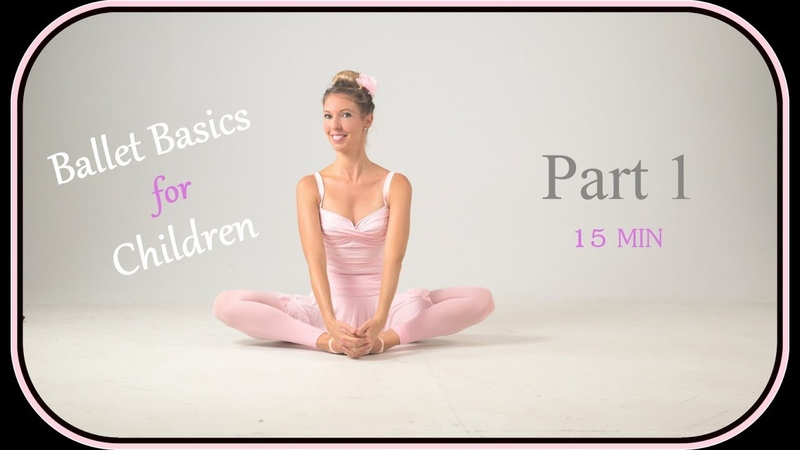 Pre-Ballet Basic Exercises for Children / Part 1 / from Stretch and Warm Up to Split