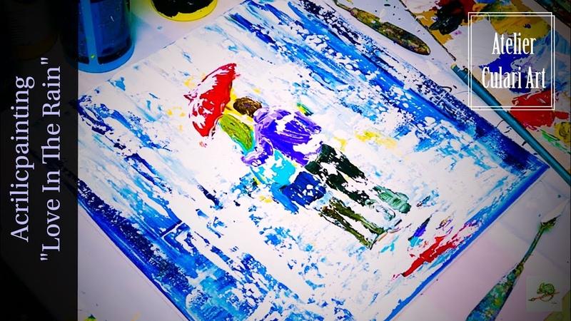 Moderne Kunst Abstrakte Malerei Kunst von Larissa Chupakhina malen mit Acrylfarben Liebe im Regen