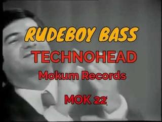 TECHNOHEAD 2021 - RUDEBOY BASS - MOK 227