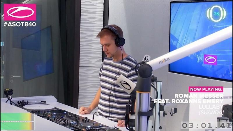 VDj 7Se Roman Messer feat Roxanne Emery Lullaby ASOT 840 16 11 2017