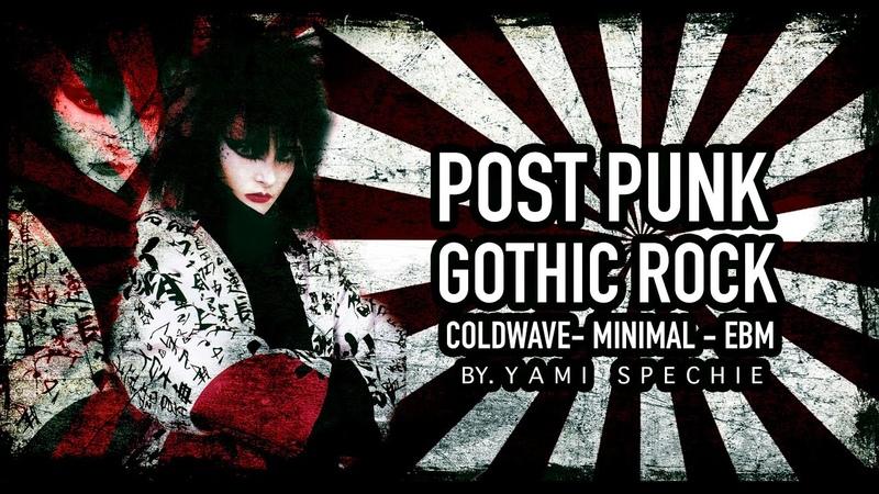 Post punk, Gothic Rock, Cold Wave, Minimal Ebm.