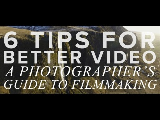 6 Tips for Shooting BETTER VIDEO: A Photographer's Guide to Filmmaking w/ White in Revery
