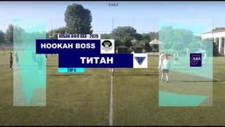 Hookah Boss Луганск - Титан Луганск | Кубок ЛФЛ 8х8 2020