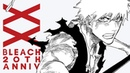 『BLEACH 20th ANNIVERSARY』PROJECT PV