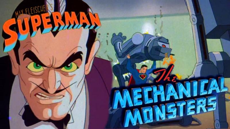 Супермен Superman 1941 2 серия Механические Монстры