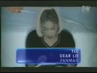 tlc - dear lie mtv